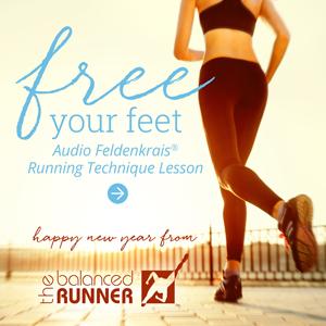 Free Your Feet Audio Feldenkrais Running Technique Lesson